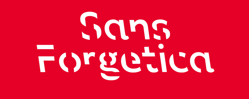 Sans Forgetica — A Typeface that aids information retention